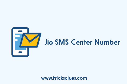 Jio SMS Center Number